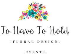 To Have and To Hold Floral Design Logo